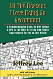 All the Reasons I Love Being an Accountant, Jeffrey Lee, 1494344858