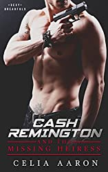 Cash Remington and the Missing Heiress (Sexy Dreadfuls Book 1)