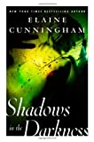 Front cover for the book Shadows in the Darkness by Elaine Cunningham
