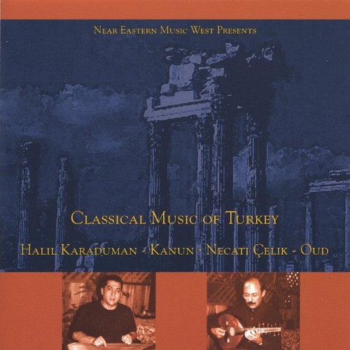 (Classical Music of Turkey)