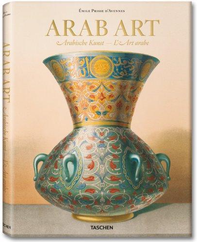 Prisse d'Avennes: Arab Art (Arab Art)
