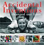 Accidental Inventions That Changed Our Lives, Birgit Krols, 9079761303