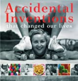 Accidental Inventions: That Changed the World