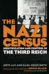 Nazi Census: Identification And Control In The Third Reich (Politics History & Social Chan)