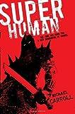 Super Human, Michael Carroll, 0142419052