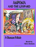 Ampoma and the Leopard, Ofori Mankata, 1477492054