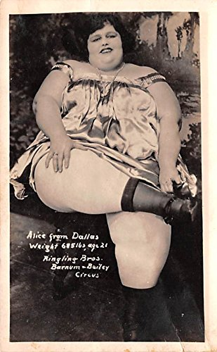 Alice from Dallas Ringling Bros Barnum & Bailey Circus 685 lbs 21 Years Heaviest Person Postcard