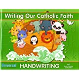 Writing Our Catholic Faith Handwriting, PK/K Basic Letters & Strokes