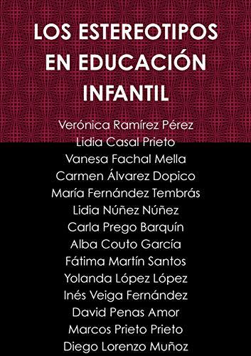 Los Estereotipos En Educación Infantil  [Ramirez Perez, Veronica - Casal Prieto, Lidia - Fachal Mella, Vanesa] (Tapa Blanda)