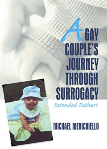 Book A Gay Couple's Journey Through Surrogacy: Intended Fathers