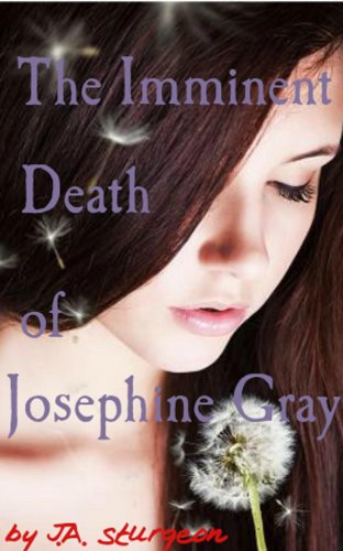 The Imminent Death of Josephine Gray (Halcyon Book 1)