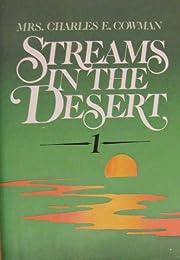 STREAMS IN THE DESERT VOLUME 1 de Mrs.…