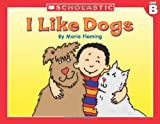 Little Leveled Readers: Level B - I Like Dogs!: Just the Right Level to Help Young Readers Soar!