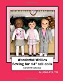 """Wonderful Wellies Sewing for 14"""" tall dolls: Fall Collection (2019 Fall)"""