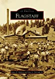 Flagstaff (Images of America)