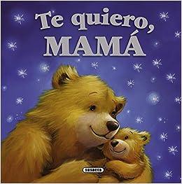 I love you momma in spanish