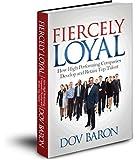 Fiercely Loyal