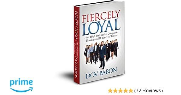 Fiercely loyal dov baron 9781926768045 amazon books fandeluxe Gallery