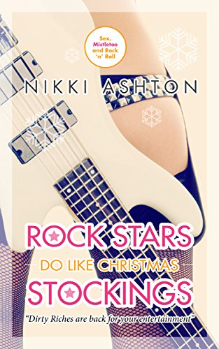 Rock Stars Do Like Christmas Stockings (Rock Stars Don't Like... Book 3) ()