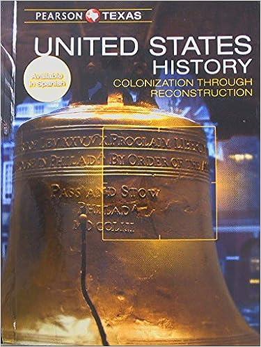 Pearson Texas United States History Colonization Through