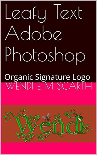 Amazon com: Leafy Text Adobe Photoshop: Organic Signature