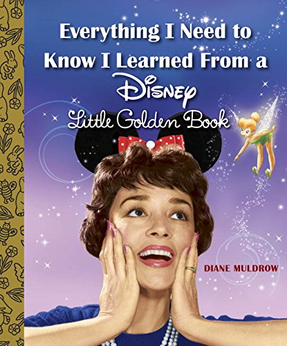 Everything I Need to Know I Learned From a Disney Little Gol