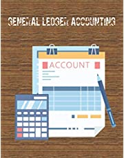 General Ledger Accounting: Large and Easy General Ledger Accounting Book for Bookkeeping and Small Business