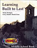 Learning Built to Last - Study Strategies Every Student Should Know [Middle School Book]