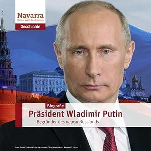 Wladimir Putin und das neue Russland Hörbuch