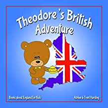 Books about England for Kids: Theodore's British Adventure