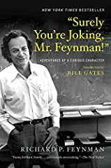 """One of the most famous science books of our time, the phenomenal national bestseller that """"buzzes with energy, anecdote and life. It almost makes you want to become a physicist"""" (Science Digest).Richard P. Feynman, winner of the Nobel Prize i..."""