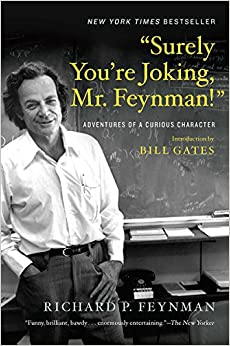 image for Surely You're Joking, Mr. Feynman!: Adventures of a Curious Character
