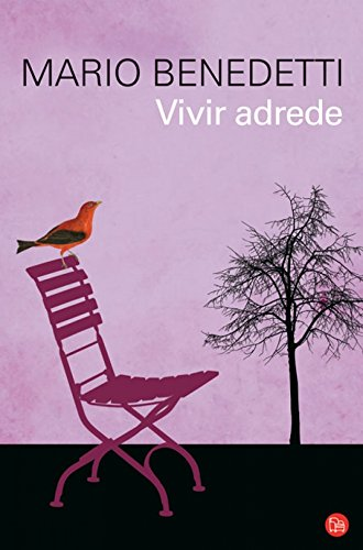 Vivir adrede / To Live Purposely (Spanish Edition)