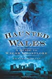 Haunted Wales