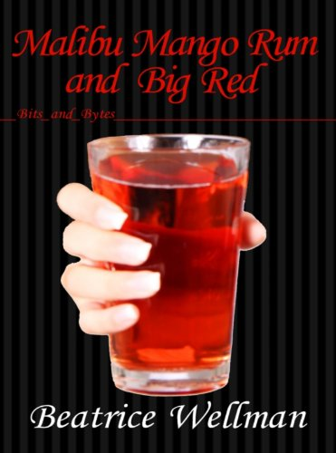 Malibu Mango Rum and Big Red (Bits and Bytes)