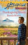 Thanksgiving Groom, Brenda Minton, 0373815107