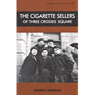 The Cigarette Sellers of Three Crosses Square (Library of Holocaust Testimonies)