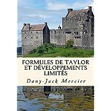 Formules de Taylor et développements limités (Dossiers mathématiques t. 13) (French Edition)