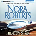 Hidden Star: Stars of Mithra, Book 1 Audiobook by Nora Roberts Narrated by Scott Merriman