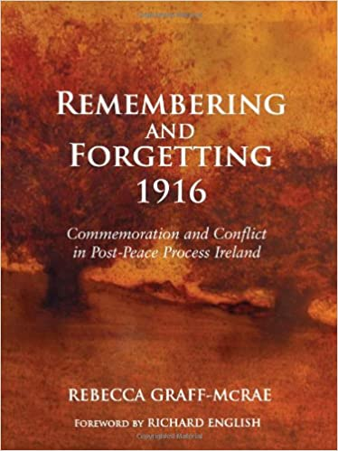 Historiography free ereader books texts directory review ebook remembering and forgetting 1916 commemoration and conflict in post peace process ireland fandeluxe Gallery