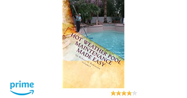 Hot Weather Pool Maintenance made easy: A guide to keeping your ...