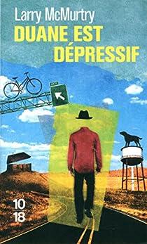 Duane Moore, tome 3 : Duane est dépressif par McMurtry