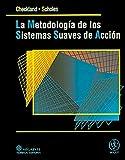 La Metodología de Los Sistemas Suaves de Acción 9789681848460