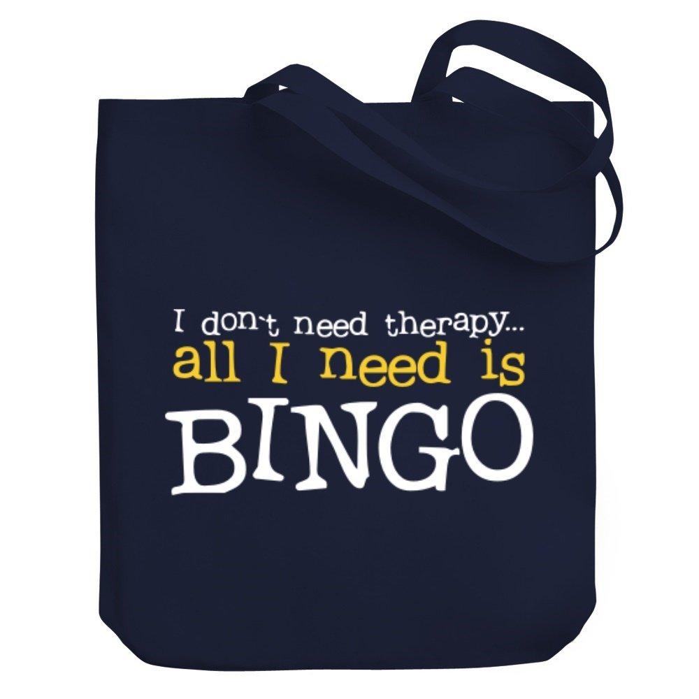 Teeburon I DON'T NEED THERAPHY ALL I NEED IS Bingo Canvas Tote Bag by Teeburon