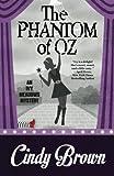 The Phantom of Oz (An Ivy Meadows Mystery) (Volume 5)
