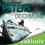 Deichmord (Rügen-Krimi 6)   Katharina Peters