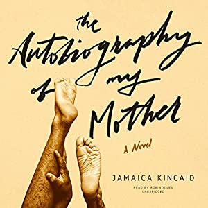 The Autobiography of My Mother Audiobook