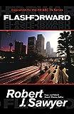 By Robert J. Sawyer Flashforward (Reprint) [Paperback]