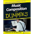 Music Composition For Dummies