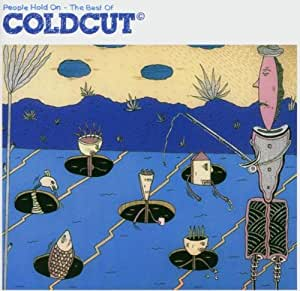 People Hold on the Best of Coldcut